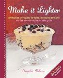 Nilsen, Angela - Make it Lighter - 9780600627722 - V9780600627722