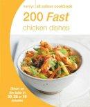 Alex Stetter (editor) - 200 Fast Chicken Dishes (Hamlyn All Colour Cookbook) - 9780600629009 - V9780600629009