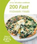 Hamlyn - 200 Fast Midweek Meals (Hamlyn All Colour Cookbook) - 9780600629030 - 9780600629030