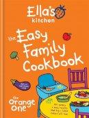 Ella's Kitchen - Ella's Kitchen: The Easy Family Cookbook - 9780600631859 - V9780600631859