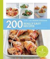 Pickford, Louise - 200 Really Easy Recipes: Hamlyn All Colour Cookboo (Hamlyn All Colour Cookbook) - 9780600633310 - KEX0296212