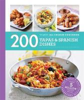 Lewis, Emma - 200 Tapas & Spanish Dishes: Hamlyn All Colour Cookboo (Hamlyn All Colour Cookbook) - 9780600633365 - V9780600633365