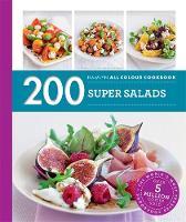 Storey, Alice - 200 Super Salads: Hamlyn All Colour Cookbook - 9780600633488 - V9780600633488