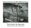 Paul Caponigro~Ron Rosenstock - The Light of Ireland: Photographs by Ron Rosenstock - 9780615112183 - V9780615112183