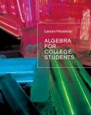Larson, Ron; Hostetler, Robert P. - Algebra for College Students - 9780618388455 - V9780618388455