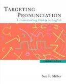 Miller, Sue F. - Targeting Pronunciation - 9780618444182 - V9780618444182