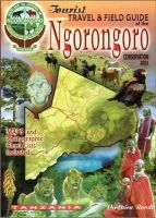 Veronica Roodt - The Tourist Travel & Field Guide of the Ngorongoro Conservation Area. - 9780620341912 - V9780620341912