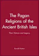 Hutton, Ronald - The Pagan Religions of the Ancient British Isles - 9780631189466 - V9780631189466