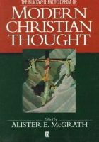 - The Blackwell Encyclopedia of Modern Christian Thought - 9780631198963 - V9780631198963