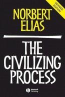 Elias, Norbert - The Civilizing Process - 9780631221616 - V9780631221616