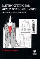 Aldrich, Winifred - Pattern Cutting for Women's Tailored Jackets - 9780632054671 - V9780632054671