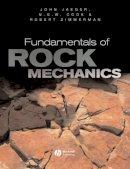 Jaeger, John Conrad; Cook, Neville G. W.; Zimmerman, Robert - Fundamentals of Rock Mechanics - 9780632057597 - V9780632057597