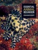 Scott, Graham - Essential Animal Behavior - 9780632057993 - V9780632057993