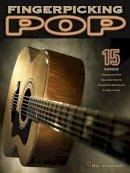 Hal Leonard Corp. - Fingerpicking Pop: 15 Songs Arranged for Solo Guitar in Standard Notation & Tab - 9780634065392 - V9780634065392
