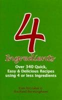 Kim McCosker and Rachael Bermingham - 4 Ingredients - 9780646470801 - KTG0008850