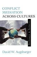 Augsberger, David W. - Conflict Mediation Across Cultures - 9780664256098 - V9780664256098