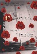 Sheridan, Peter - 47 Roses - 9780670031009 - KSG0010660