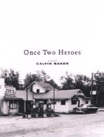 Baker, Calvin - Once Two Heroes - 9780670031641 - KEX0189669