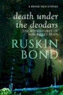 Ruskin Bond - Death Under the Deodars - 9780670089505 - V9780670089505