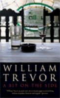 Trevor, William - A Bit on the Side - 9780670915071 - KEX0307821
