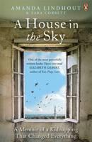 Lindhout, Amanda, Corbett, Sara - A House in the Sky - 9780670920860 - V9780670920860