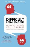 Patton, Bruce, Stone, Douglas, Heen, Sheila - Difficult Conversations - 9780670921348 - V9780670921348