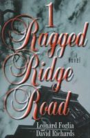 Leonard Foglia, David Richards - 1 Ragged Ridge Road: A Novel - 9780671003548 - KON0825604