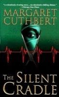 Cuthbert, Margaret - The Silent Cradle - 9780671015145 - KRS0007783