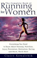 Claire Kowalchik - The Complete Book of Running for Women - 9780671017033 - V9780671017033