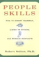 Robert Bolton - People Skills: How to Assert Yourself, Listen to Others, and Resolve Conflicts - 9780671622480 - V9780671622480