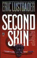 Lustbader, Eric - Second Skin: A Nicholas Linnear Novel - 9780671703493 - KRS0001917