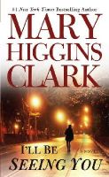 Clark, Mary Higgins - I'll Be Seeing You - 9780671888589 - KNH0005139