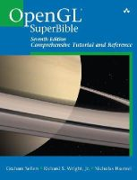 Sellers, Graham, Wright Jr., Richard S, Haemel, Nicholas - OpenGL Superbible: Comprehensive Tutorial and Reference (7th Edition) - 9780672337475 - V9780672337475