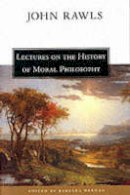 Rawls, John; Herman, Barbara - Lectures on the History of Moral Philosophy - 9780674004429 - V9780674004429