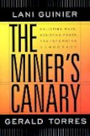 Guinier, Lani; Torres, Gerald - The Miner's Canary - 9780674010840 - V9780674010840