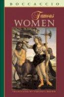 Boccaccio, Giovanni - Famous Women (I Tatti Renaissance Library, 1) - 9780674011304 - V9780674011304