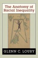 Loury, Glenn C. - The Anatomy of Racial Inequality - 9780674012424 - V9780674012424