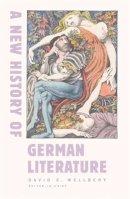 David Wellbery (Editor), Judith Ryan (Editor) - New History of German Literature - 9780674015036 - V9780674015036