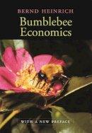 Heinrich, Bernd - Bumblebee Economics - 9780674016392 - V9780674016392