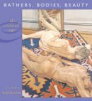 Nochlin, Linda - Bathers, Bodies, Beauty - 9780674021167 - V9780674021167
