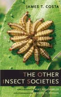 Costa, James T. - The Other Insect Societies - 9780674021631 - V9780674021631