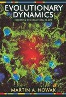 Nowak, Martin A. - Evolutionary Dynamics - 9780674023383 - V9780674023383