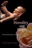 Cowan, Ruth Schwartz - Heredity and Hope - 9780674024243 - V9780674024243