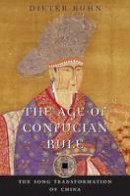 Kuhn, Dieter - The Age of Confucian Rule - 9780674031463 - V9780674031463
