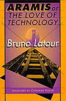 Latour, Bruno - Aramis, or the Love of Technology - 9780674043237 - V9780674043237