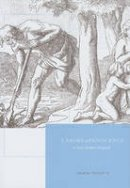 Picciotto, Joanna - Labors of Innocence in Early Modern England - 9780674049062 - V9780674049062