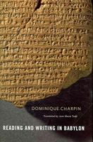 Charpin, Dominique - Reading and Writing in Babylon - 9780674049680 - V9780674049680