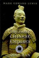 Lewis, Mark Edward - The Early Chinese Empires: Qin and Han (History of Imperial China) - 9780674057340 - V9780674057340
