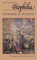 Wilson, Edward O. - Biophilia - 9780674074422 - V9780674074422