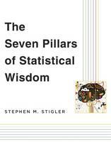 Stigler, Stephen M. - The Seven Pillars of Statistical Wisdom - 9780674088917 - V9780674088917